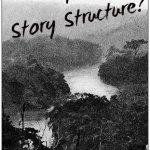 Beyond Story Structure
